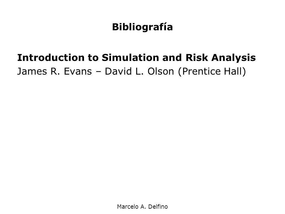 Bibliografía Introduction to Simulation and Risk Analysis.