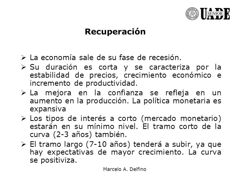 Recuperación La economía sale de su fase de recesión.