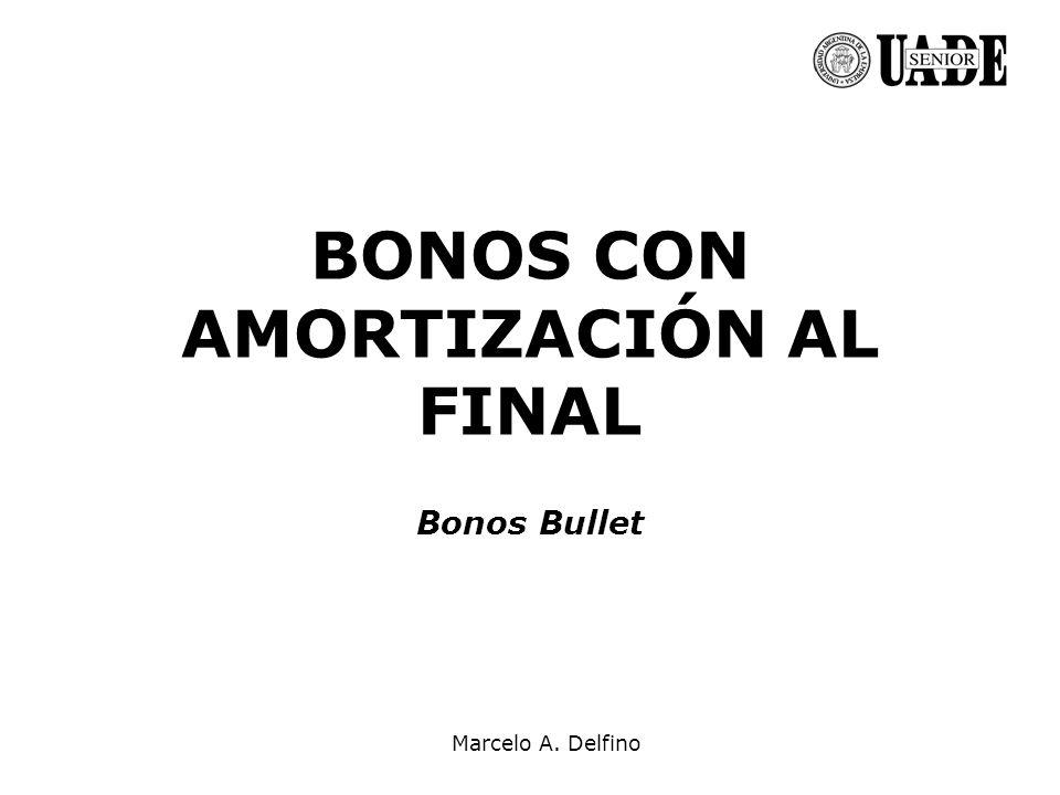 BONOS CON AMORTIZACIÓN AL FINAL