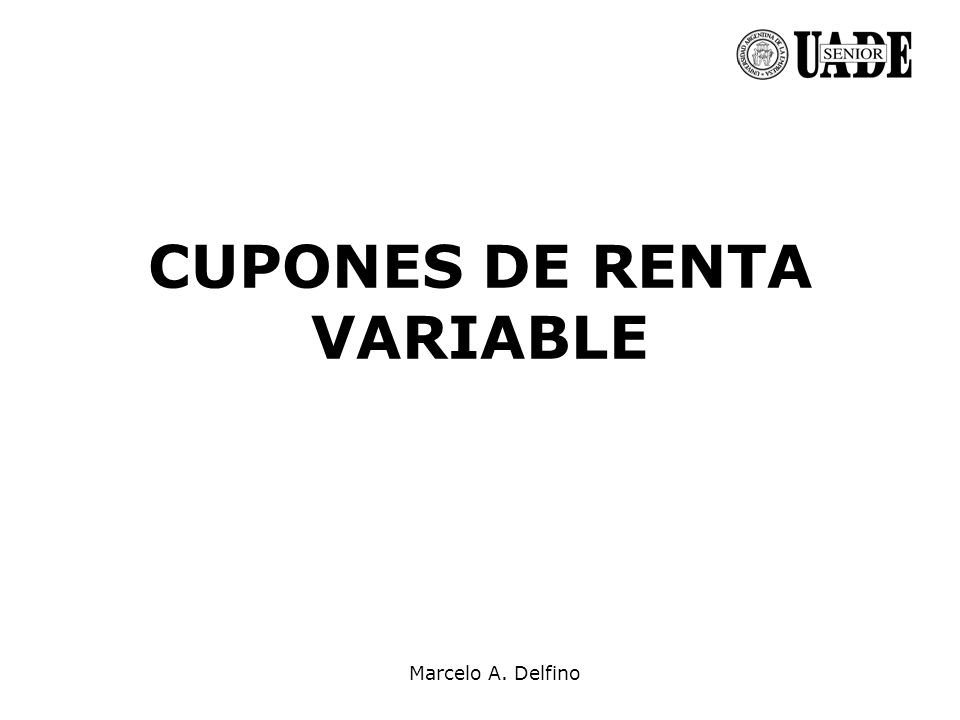 CUPONES DE RENTA VARIABLE