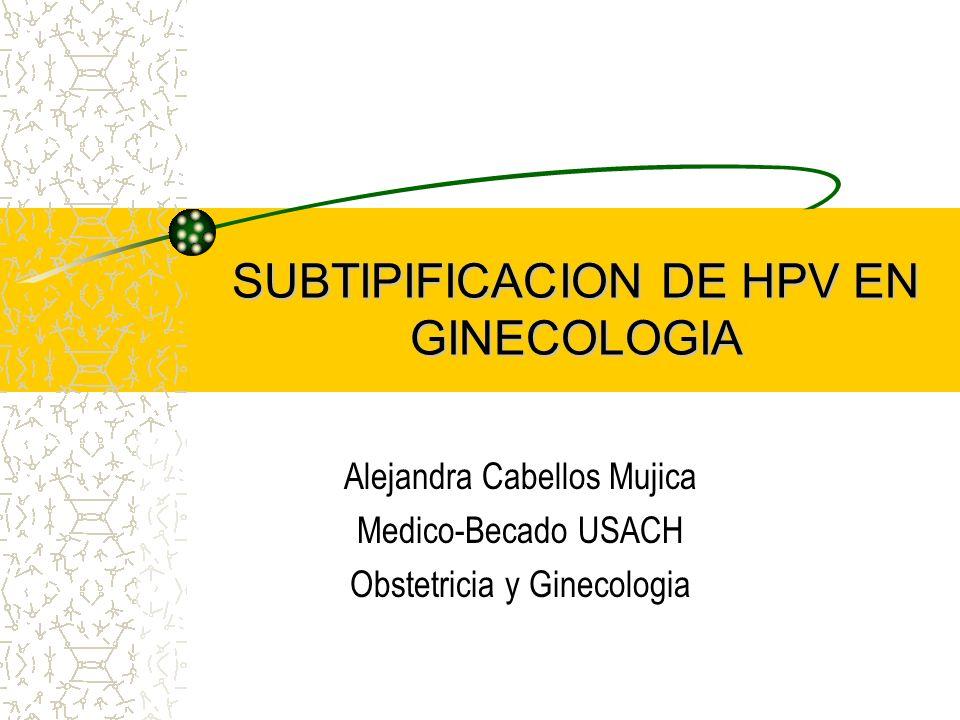 SUBTIPIFICACION DE HPV EN GINECOLOGIA