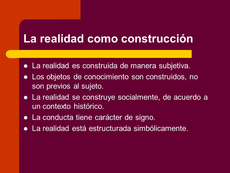 La realidad como construcción