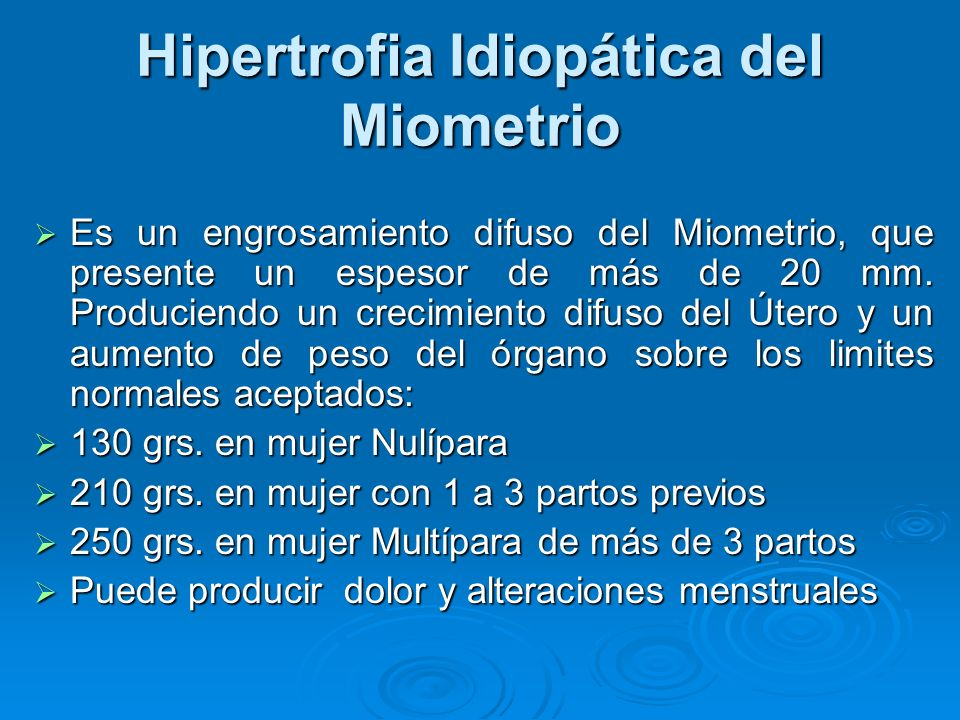 Hipertrofia Idiopática del Miometrio
