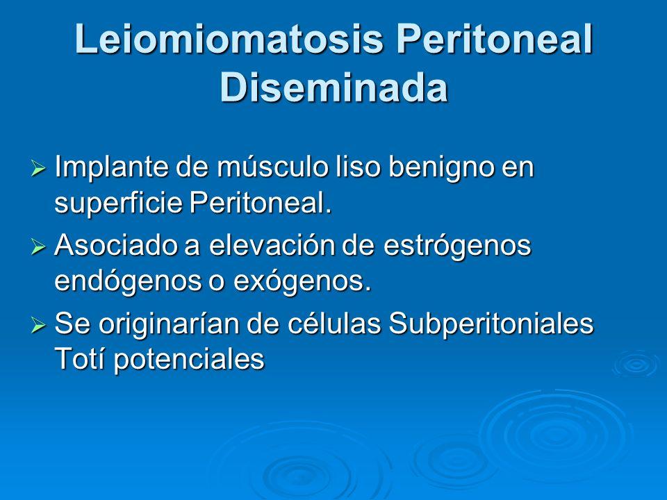 Leiomiomatosis Peritoneal Diseminada