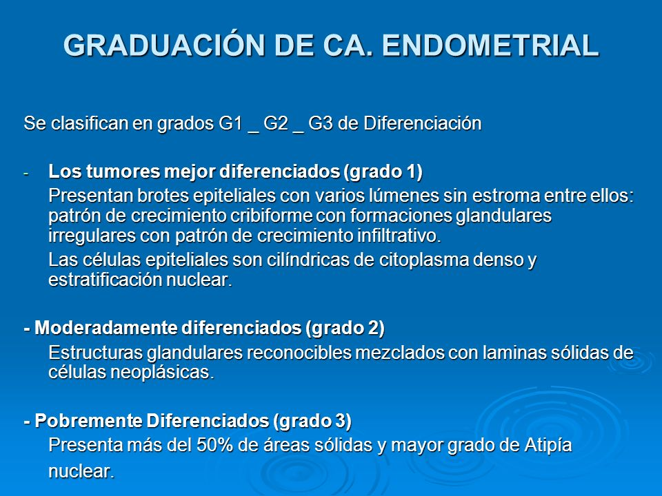 GRADUACIÓN DE CA. ENDOMETRIAL