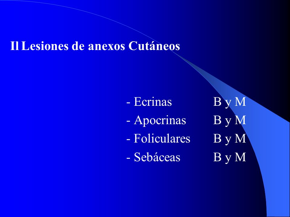 Il Lesiones de anexos Cutáneos