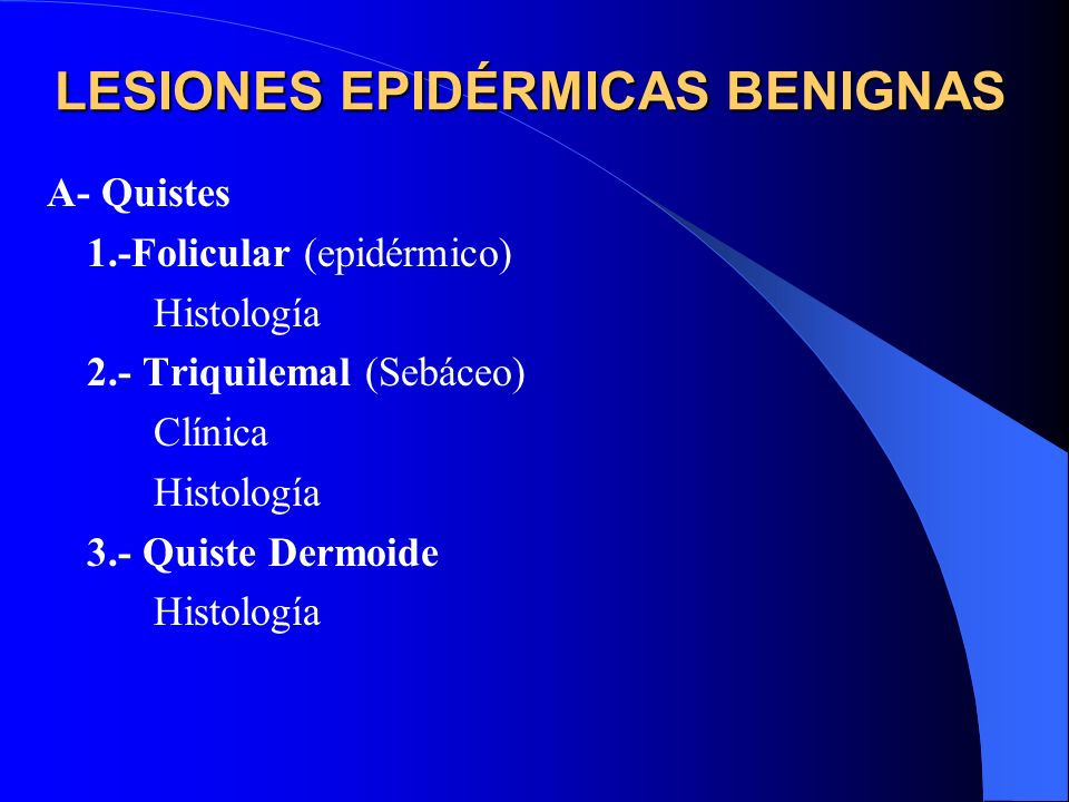 LESIONES EPIDÉRMICAS BENIGNAS