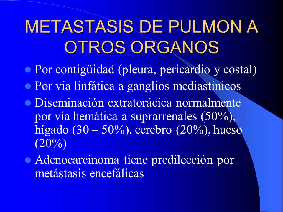 METASTASIS DE PULMON A OTROS ORGANOS
