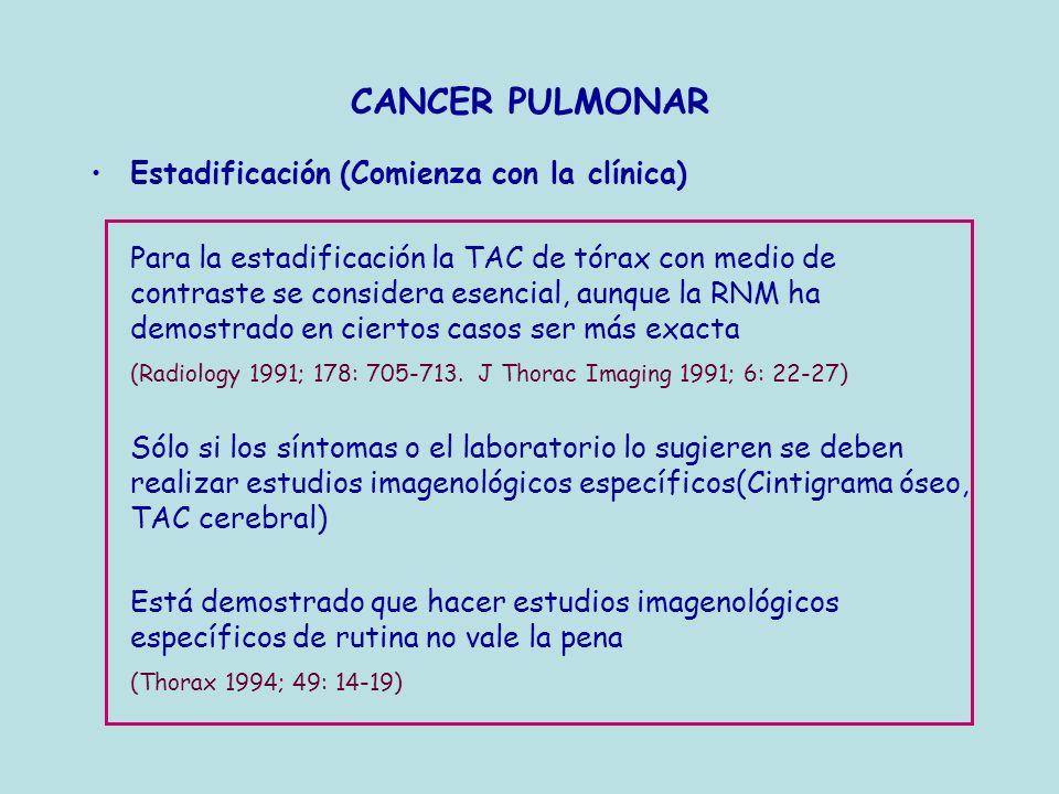 CANCER PULMONAR Estadificación (Comienza con la clínica)
