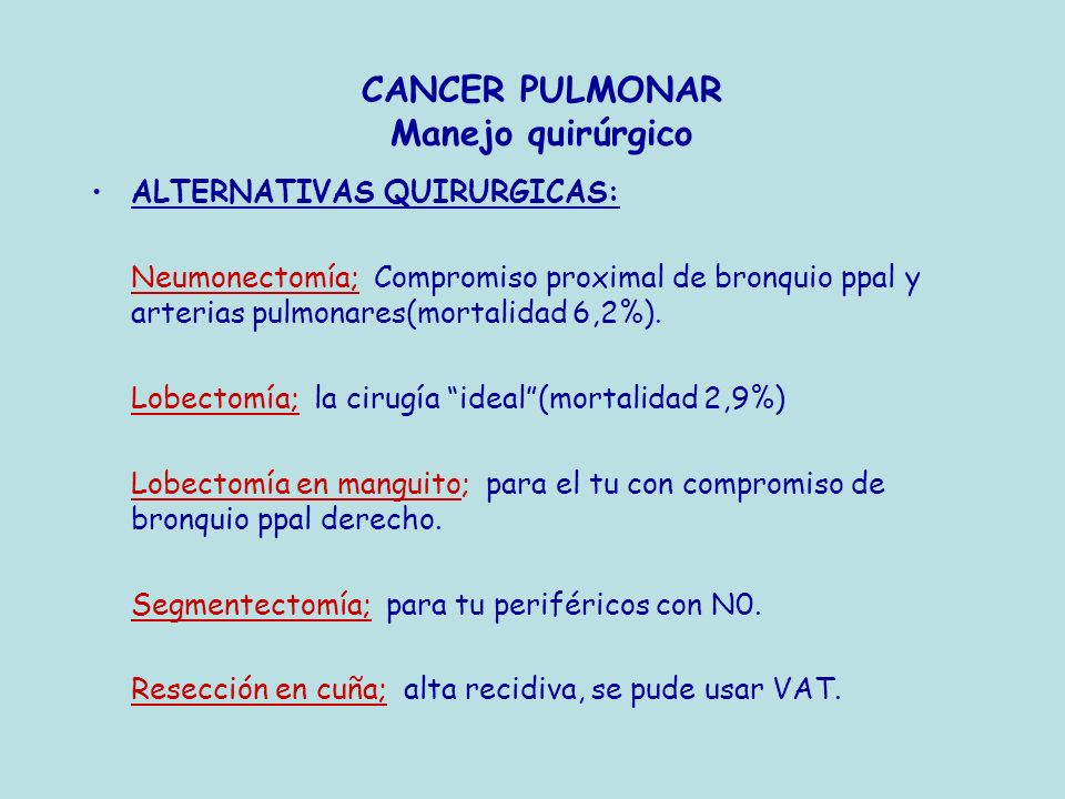 CANCER PULMONAR Manejo quirúrgico