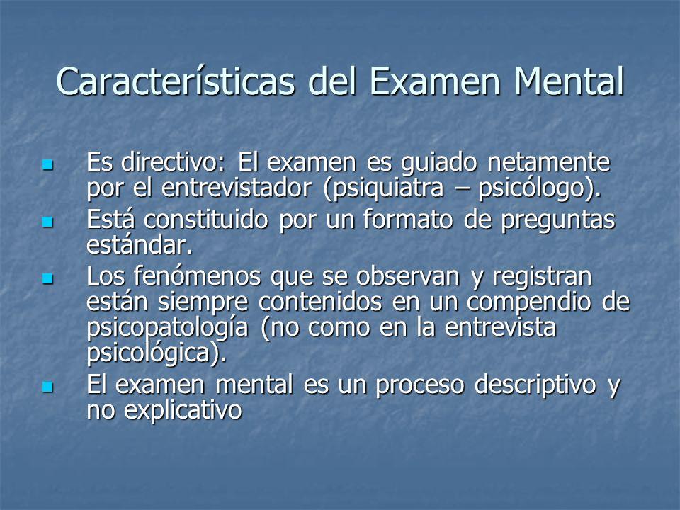 Características del Examen Mental