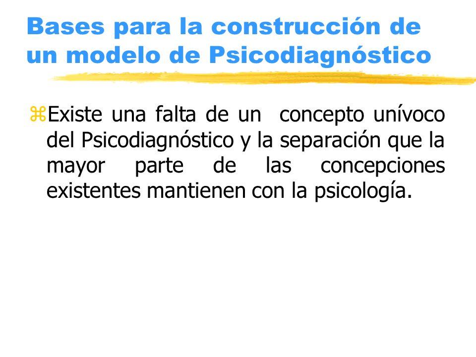 Bases para la construcción de un modelo de Psicodiagnóstico