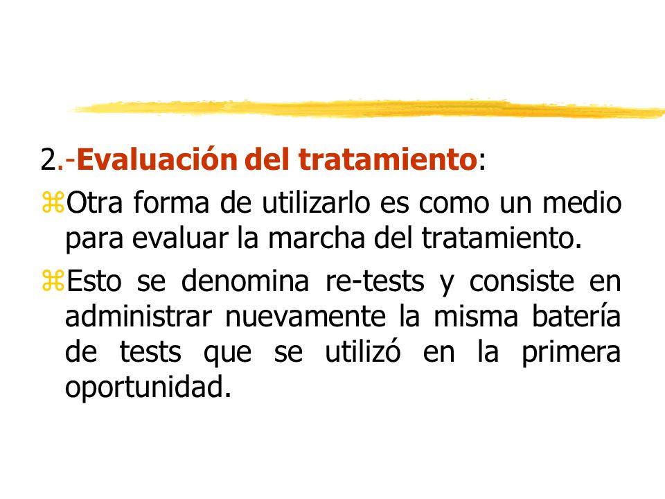 2.-Evaluación del tratamiento: