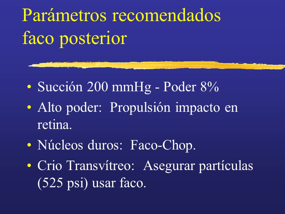 Parámetros recomendados faco posterior
