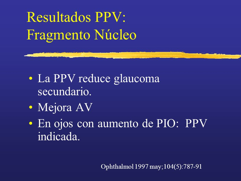 Resultados PPV: Fragmento Núcleo