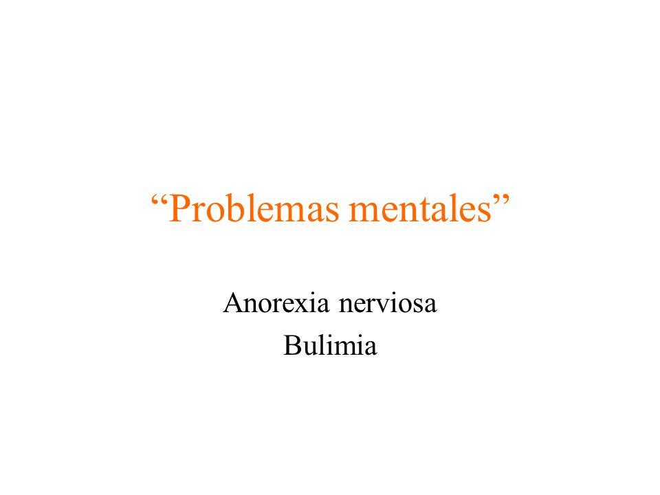 Anorexia nerviosa Bulimia