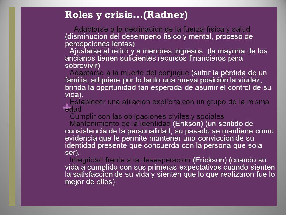 Roles y crisis…(Radner)