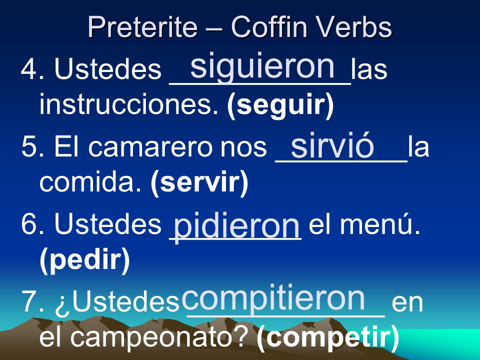 Preterite – Coffin Verbs