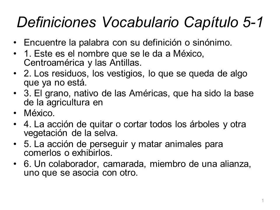 Definiciones Vocabulario Capítulo 5-1