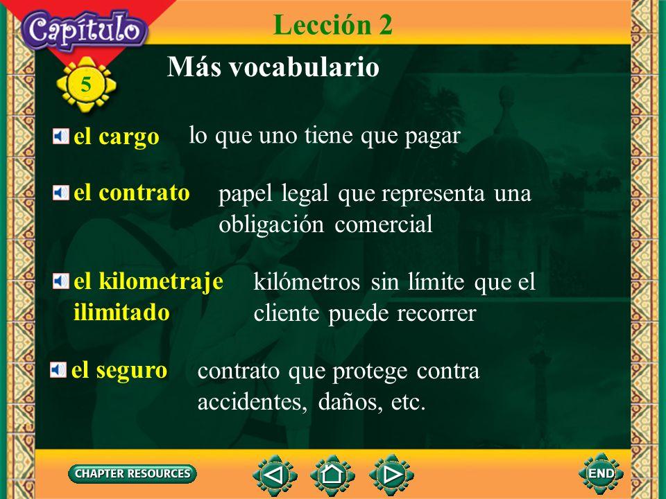 Lección 2 Más vocabulario el cargo lo que uno tiene que pagar