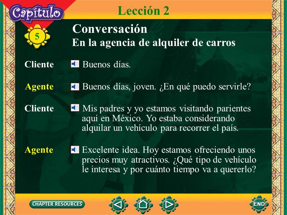 Lección 2 Conversación En la agencia de alquiler de carros