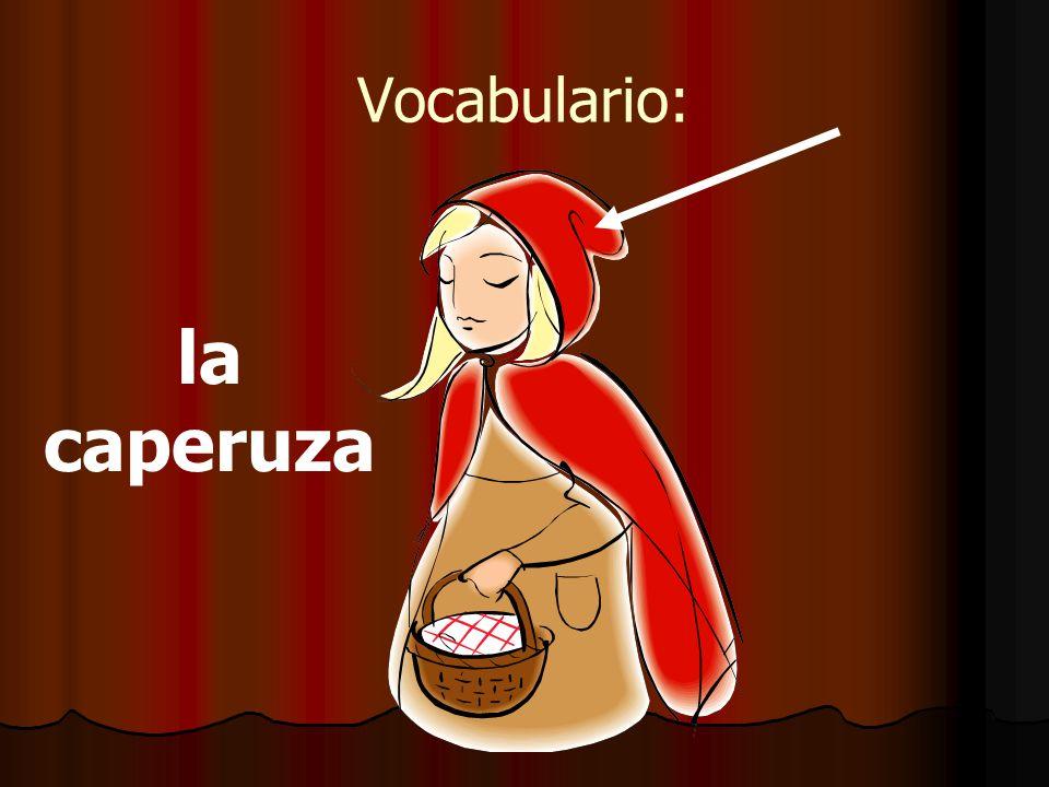 Vocabulario: la caperuza