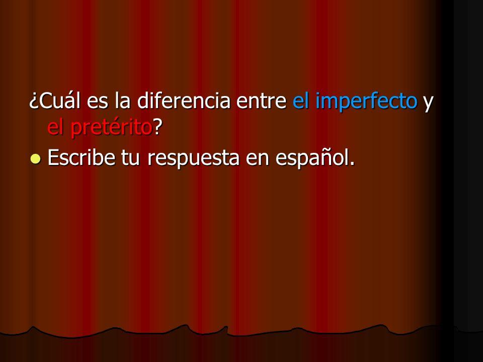 ¿Cuál es la diferencia entre el imperfecto y el pretérito