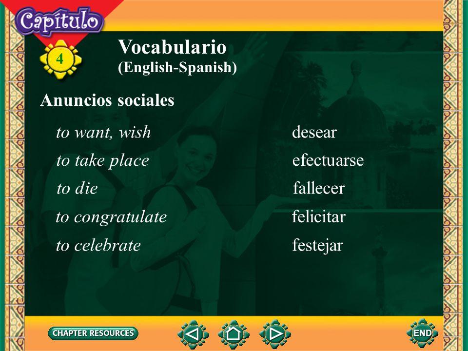 Vocabulario Anuncios sociales to want, wish desear to take place