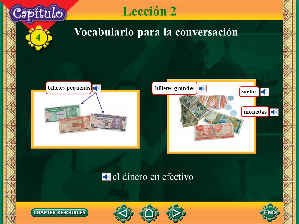 Lección 2 Vocabulario para la conversación el dinero en efectivo