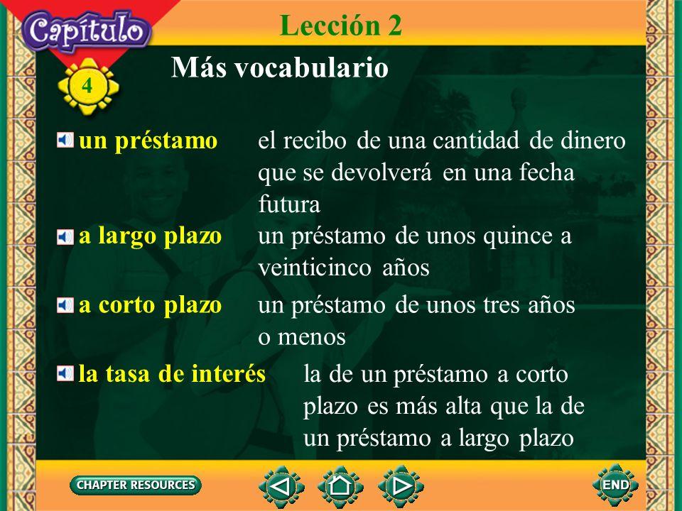 Lección 2 Más vocabulario un préstamo