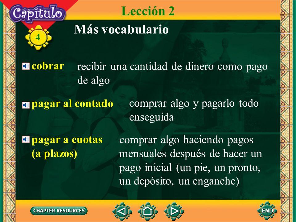 Lección 2 Más vocabulario cobrar