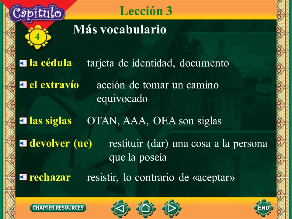 Lección 3 Más vocabulario la cédula tarjeta de identidad, documento