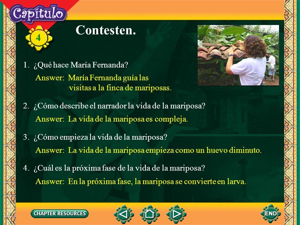 Contesten. 1. ¿Qué hace María Fernanda