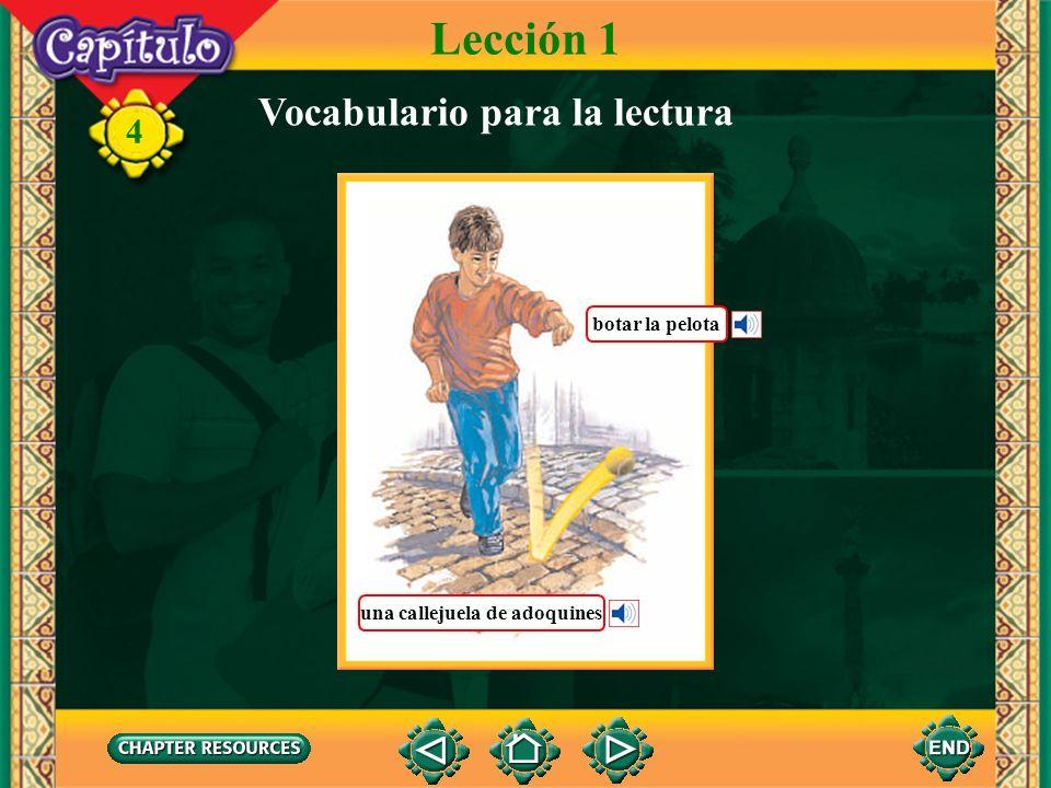 Lección 1 Vocabulario para la lectura botar la pelota