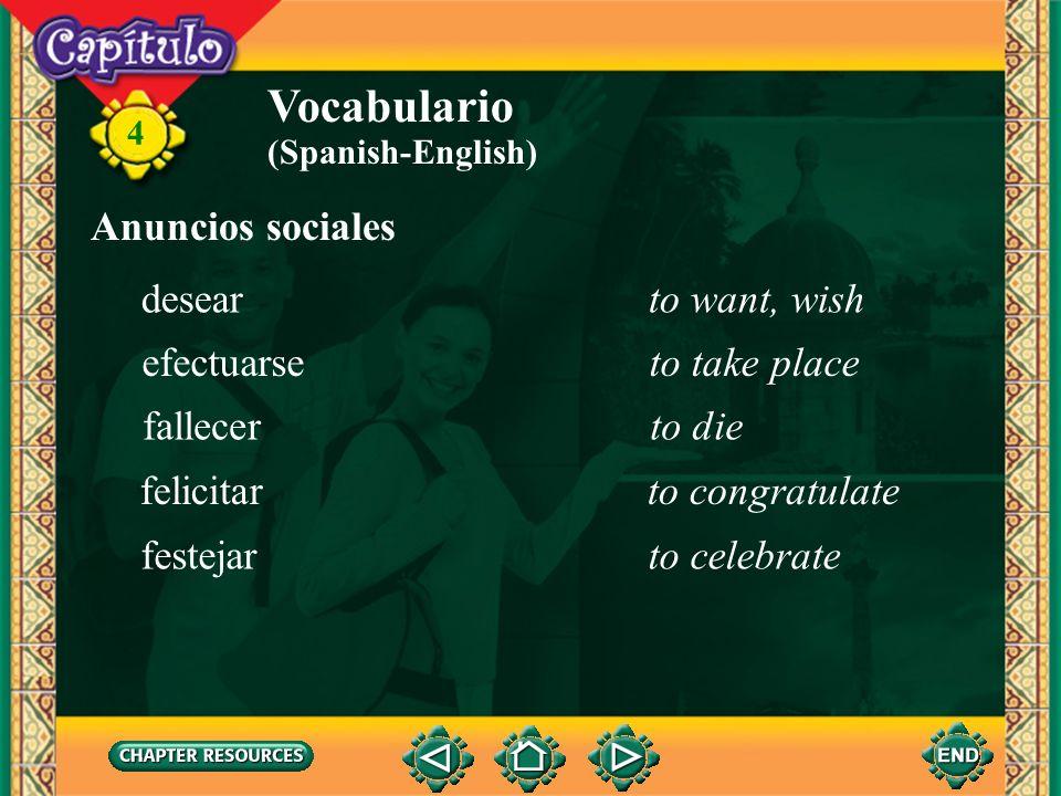Vocabulario Anuncios sociales desear to want, wish efectuarse