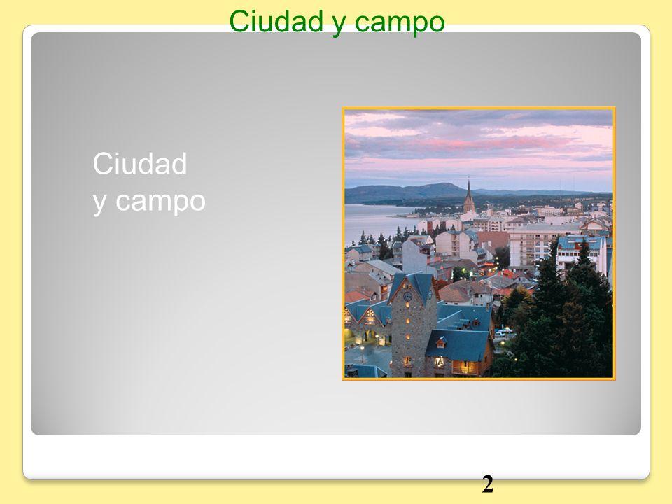 Ciudad y campo Ciudad y campo 2