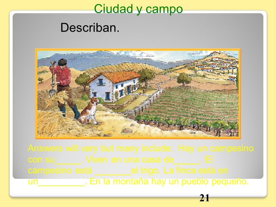 Ciudad y campo Describan. 21