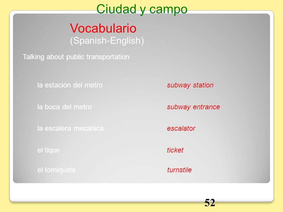 Ciudad y campo Vocabulario 52 (Spanish-English)