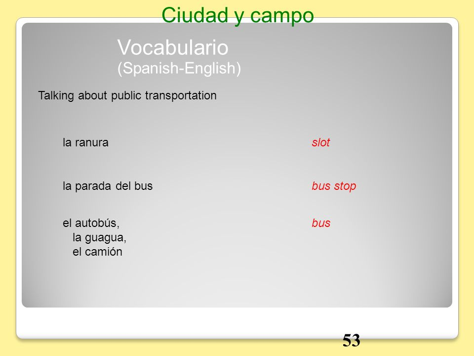 Ciudad y campo Vocabulario 53 (Spanish-English)