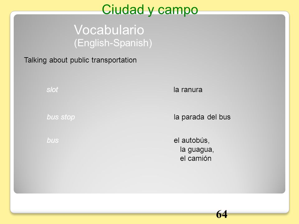 Ciudad y campo Vocabulario 64 (English-Spanish)