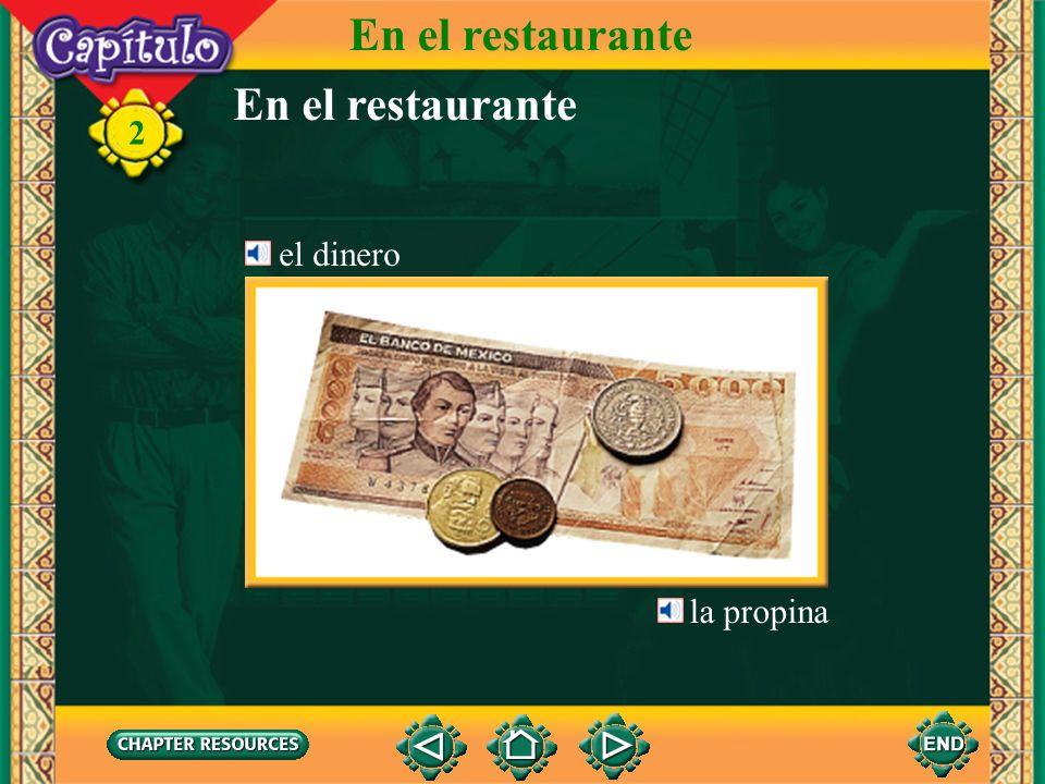 En el restaurante En el restaurante el dinero la propina