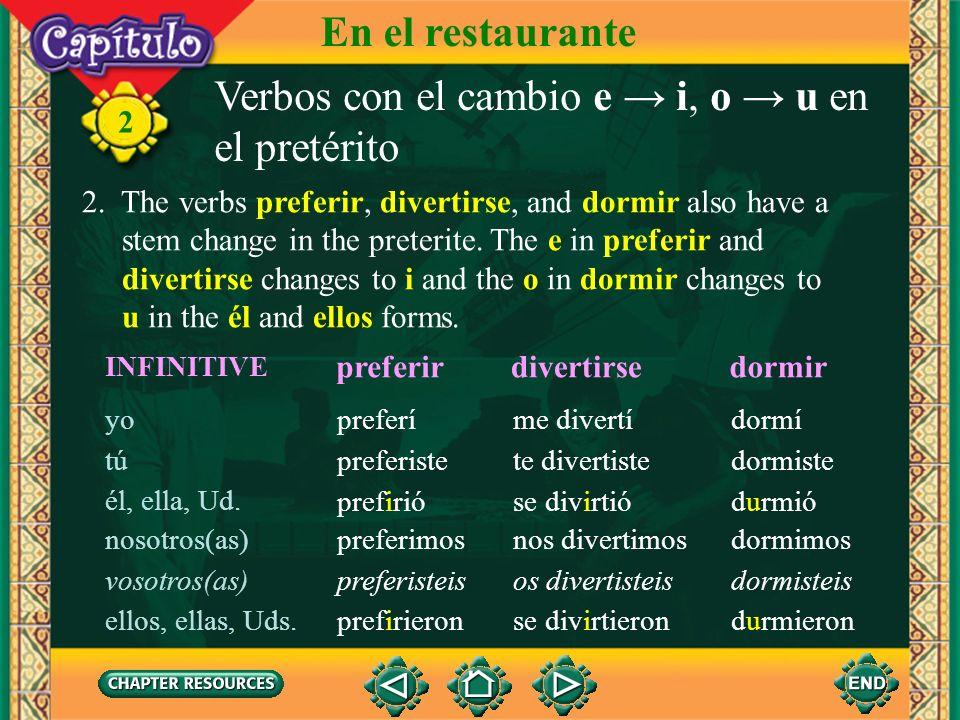 Verbos con el cambio e → i, o → u en el pretérito