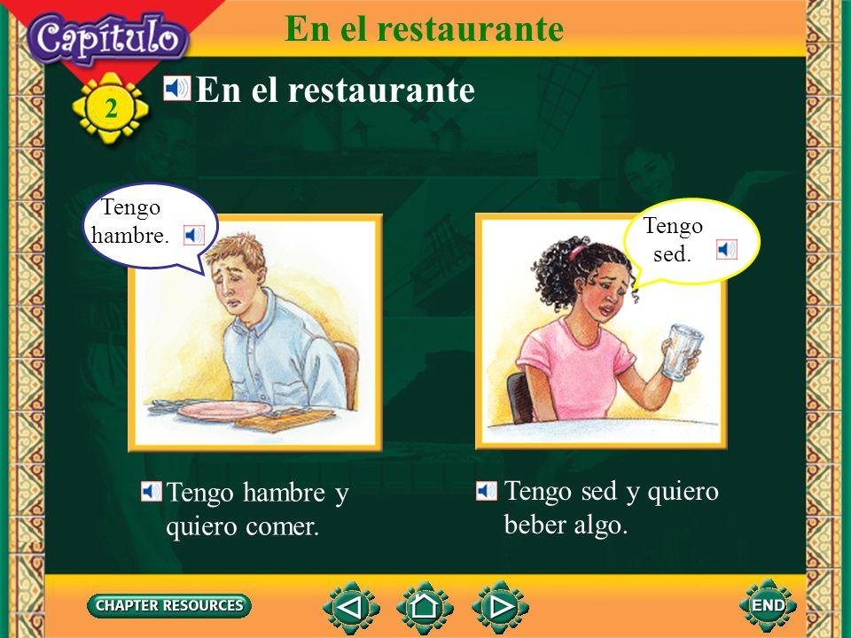En el restaurante En el restaurante Tengo hambre y