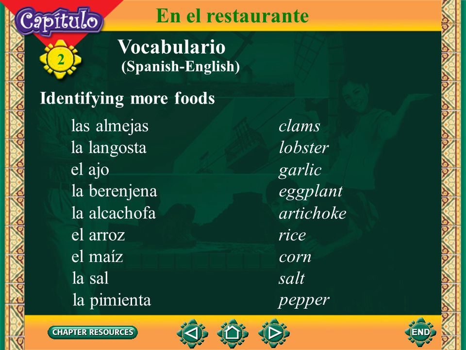 En el restaurante Vocabulario Identifying more foods las almejas clams