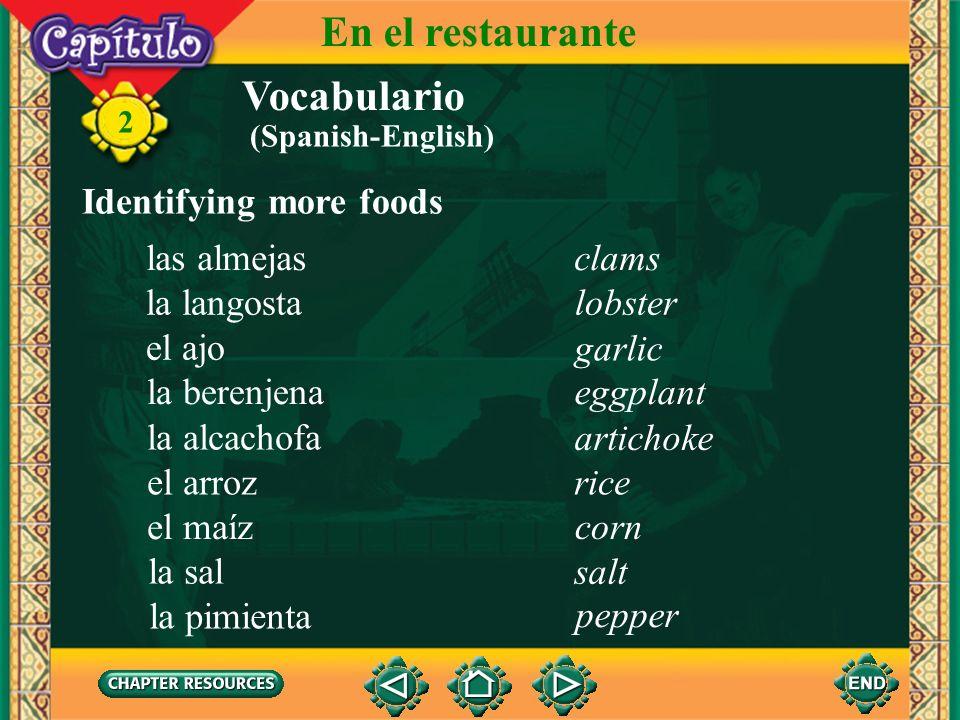 En el restaurante Vocabulario Identifying more foods las almejas clams