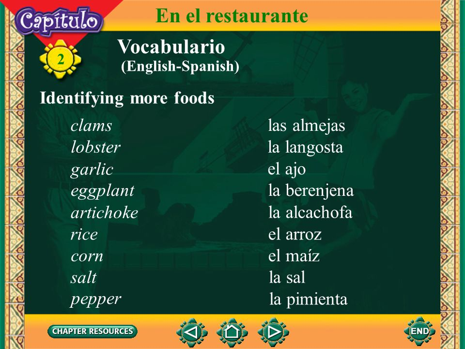 En el restaurante Vocabulario Identifying more foods clams las almejas