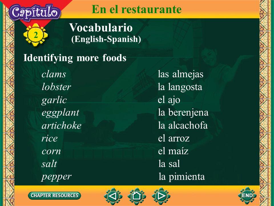 En el restaurante Vocabulario Identifying more foods clams las almejas