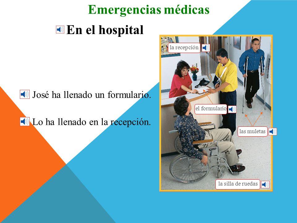 Emergencias médicas En el hospital José ha llenado un formulario.