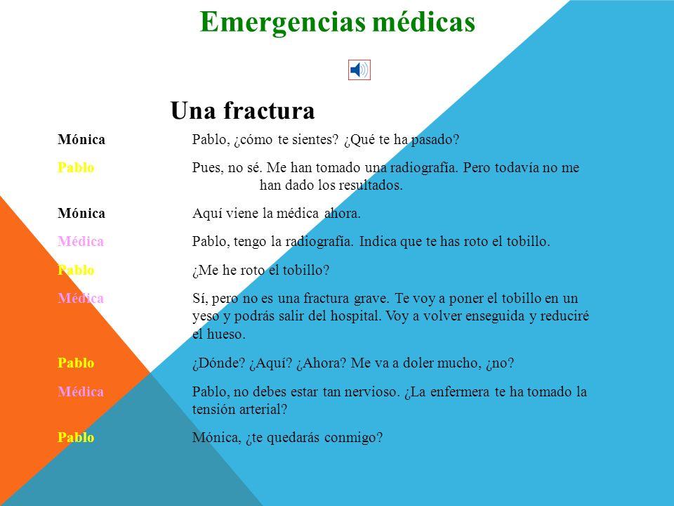 Emergencias médicas Conversación Una fractura