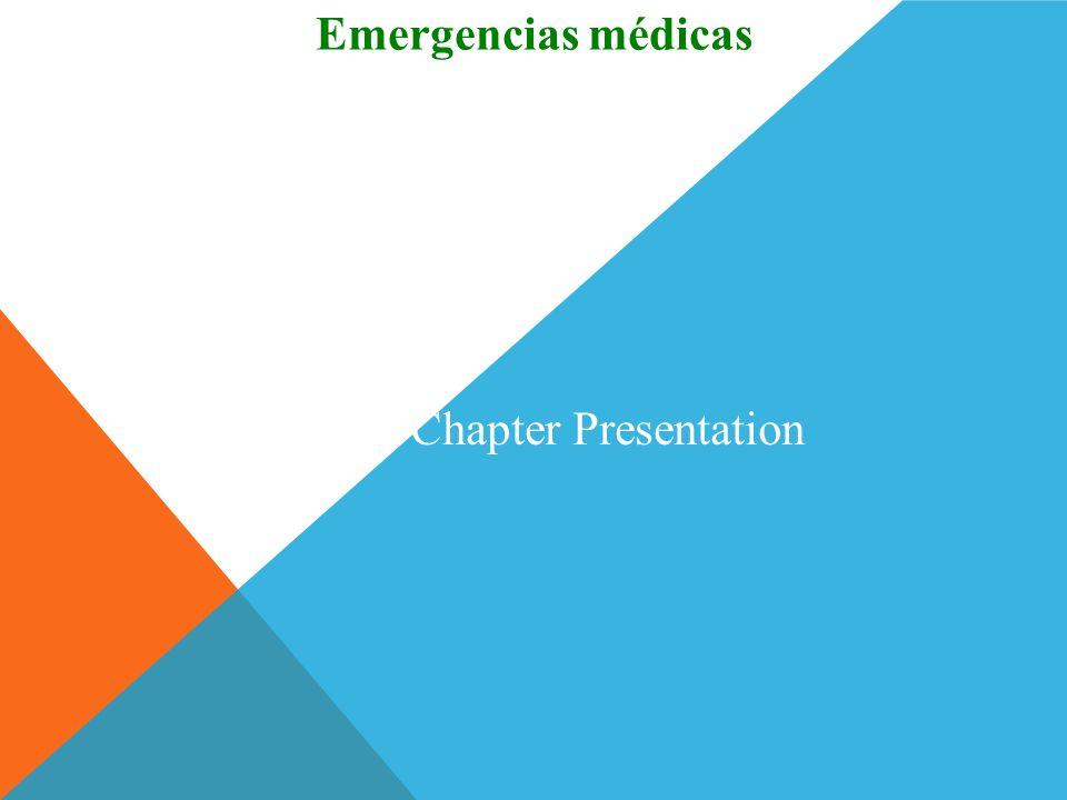 Emergencias médicas End of Chapter Presentation